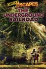 The Underground Railroad (Great Escapes) Cover Image