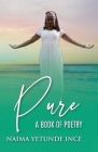 Pure: A Book Of Poetry Cover Image