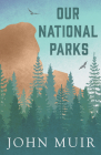 Our National Parks Cover Image