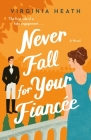 Never Fall for Your Fiancee (The Merriwell Sisters #1) Cover Image