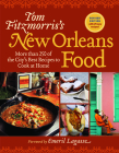 Tom Fitzmorris's New Orleans Food: More Than 250 of the City's Best Recipes to Cook at Home Cover Image
