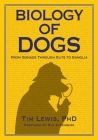 Biology of Dogs From Gonads Through Guts to Ganglia Cover Image