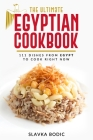 The Ultimate Egyptian Cookbook: 111 Dishes from Egypt To Cook Right Now Cover Image