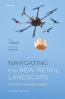 Navigating the New Retail Landscape: A Guide for Business Leaders Cover Image