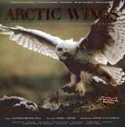 Arctic Wings: Birds of the Arctic National Wildlife Refuge [With CD] Cover Image