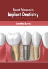 Recent Advances in Implant Dentistry Cover Image