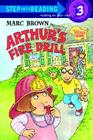 Arthur's Fire Drill (Step into Reading) Cover Image