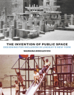 The Invention of Public Space: Designing for Inclusion in Lindsay's New York Cover Image