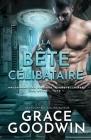 La Bête Célibataire: (Grands caractères) Cover Image