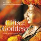 Gifts from the Goddess: Selected Works of Sri Amritananda Natha Saraswati (The Goddess and the Guru) Cover Image