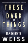 These Dark Things Cover Image