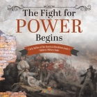 The Fight for Power Begins - Early Battles of the American Revolution Grade 4 - Children's Military Books Cover Image