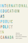 International Education as Public Policy in Canada Cover Image