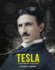 Tesla: The Man, the Inventor and the Age of Electricity Cover Image