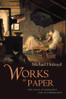 Works on Paper: The Craft of Biography and Autobiography Cover Image