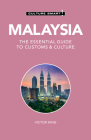 Malaysia - Culture Smart!: The Essential Guide to Customs & Culture Cover Image