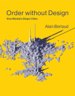 Order Without Design: How Markets Shape Cities Cover Image