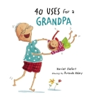 40 Uses for a Grandpa Cover Image