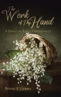 The Work of Thy Hand: A Novel of Early Christianity Cover Image