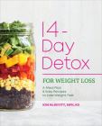 The 14-Day Detox for Weight Loss: A Meal Plan and Easy Recipes to Lose Weight, Fast Cover Image