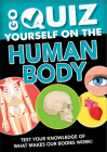 Go Quiz Yourself on the Human Body Cover Image