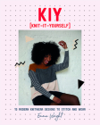 KIY: Knit it Yourself: 15 Modern Sweater Designs to Stitch and Wear Cover Image