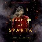 Daughter of Sparta Lib/E Cover Image