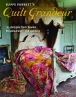 Kaffe Fassett's Quilt Grandeur: 20 Designs from Rowan for Patchwork and Quilting Cover Image