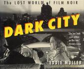 Dark City: The Lost World of Film Noir Cover Image