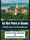 The New Power of Regions: A Policy Focus for Rural America Cover Image