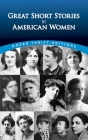 Great Short Stories by American Women (Dover Thrift Editions) Cover Image