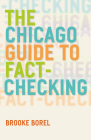 The Chicago Guide to Fact-Checking (Chicago Guides to Writing, Editing, and Publishing) Cover Image