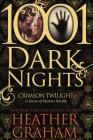 Crimson Twilight: A Krewe of Hunters Novella (1001 Dark Nights) Cover Image