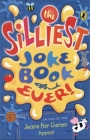 The Silliest Joke Book Ever Cover Image