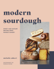 Modern Sourdough: Sweet and Savoury Recipes from Margot Bakery Cover Image