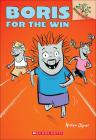 Boris for the Win (Boris (Scholastic) #3) Cover Image