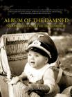 Album of the Damned: Snapshots From the Third Reich Cover Image