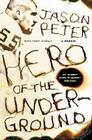 Hero of the Underground: A Memoir Cover Image
