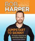 Jumpstart to Skinny: The Simple 3-Week Plan for Supercharged Weight Loss Cover Image