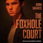 The Foxhole Court Lib/E Cover Image