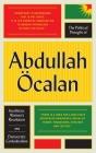 The Political Thought of Abdullah Öcalan: Kurdistan, Women's Revolution and Democratic Confederalism Cover Image