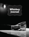 Whiskey Journal: Sommelier Tasting Pages, Keep Track Of Whisky Notes & Important Information, Whiskey Lovers Gift, Log Book, Notebook Cover Image
