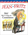 Shh! We're Writing the Constitution Cover Image