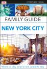 DK Eyewitness Family Guide New York City (Travel Guide) Cover Image