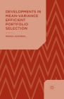 Developments in Mean-Variance Efficient Portfolio Selection Cover Image