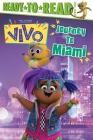 Journey to Miami!: Ready-to-Read Level 2 (Vivo) Cover Image