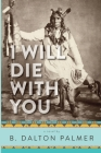 I Will Die With You Cover Image