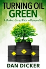 Turning Oil Green: A Market-Based Path to Renewables Cover Image