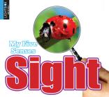 Sight (My Five Senses) Cover Image