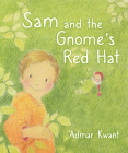 Sam and the Gnome's Red Hat Cover Image